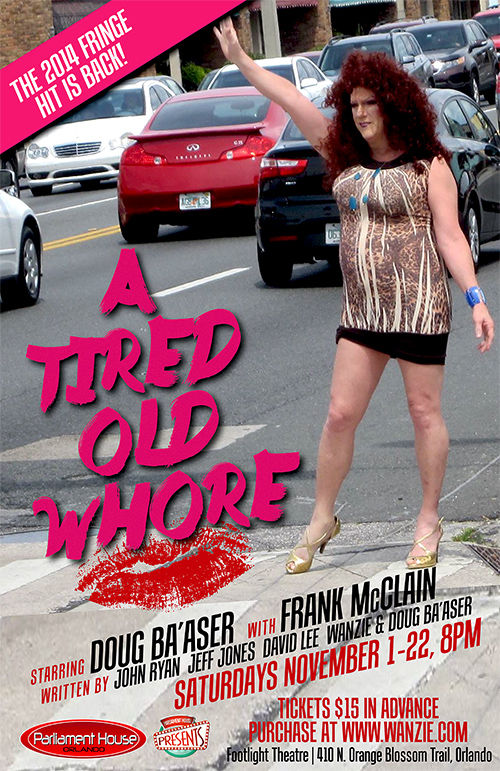 Tired Old Whore 12x18 PH